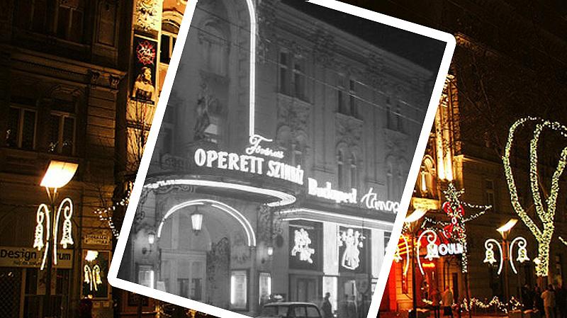 Az Operettszínház régen és a 2000-es évek elején