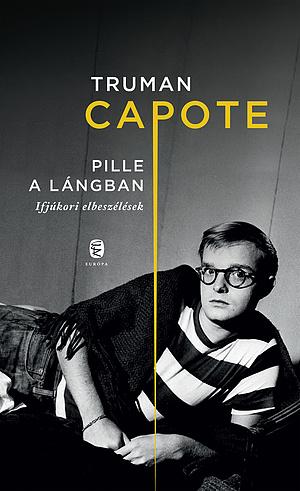 Truman Capote: Pille a lángban
