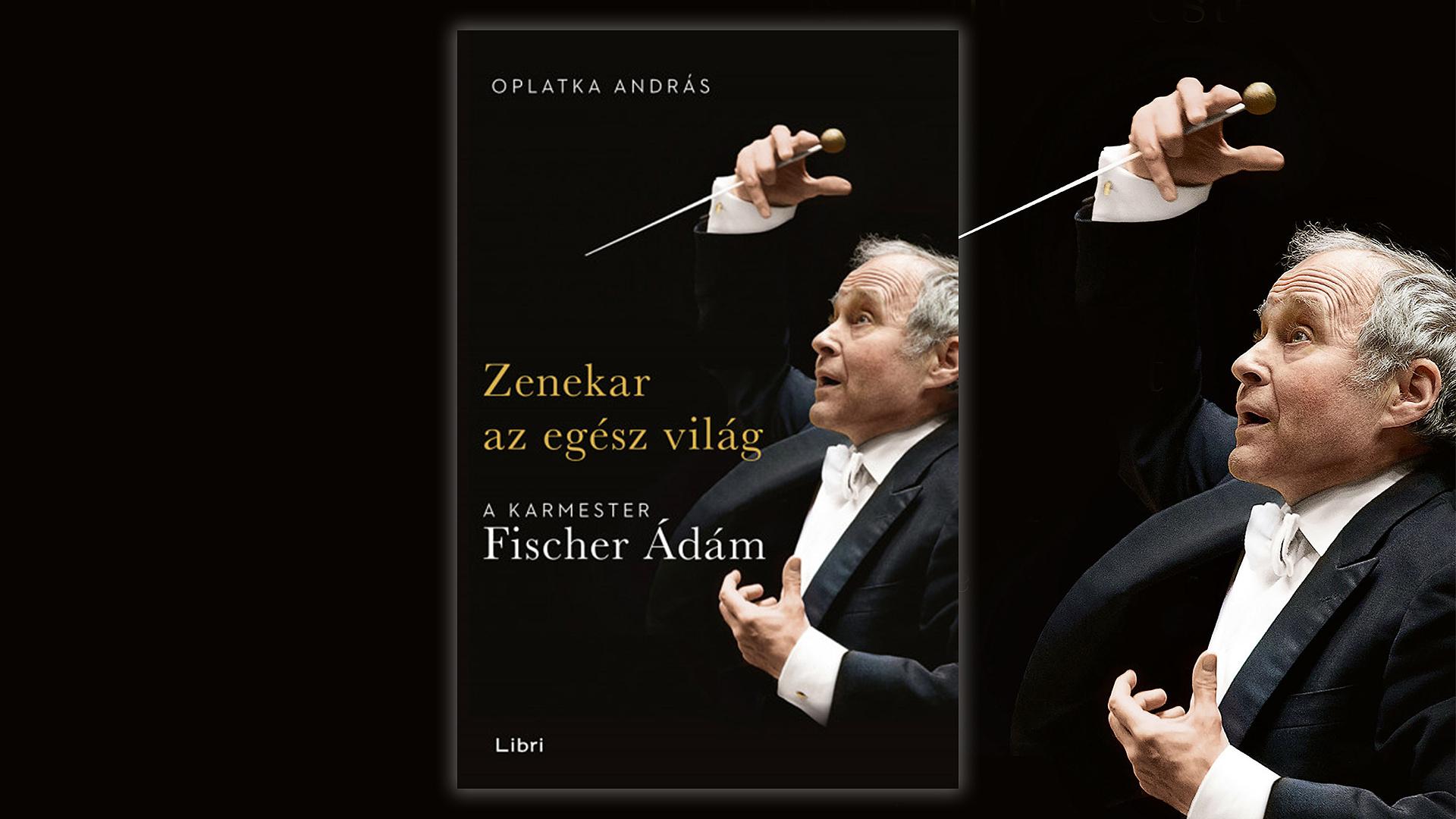 Magyarul is megjelenik Fischer Ádám életrajzi könyve