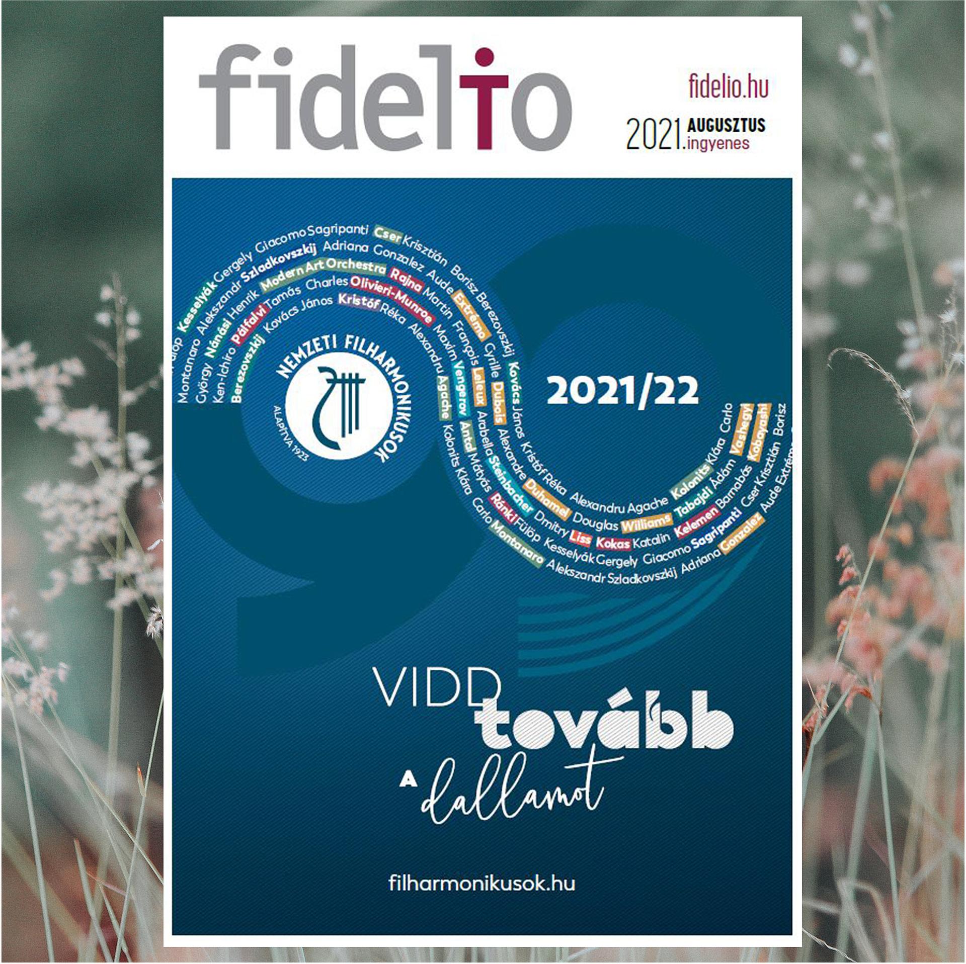 Ami a nyárból még hátra van: megjelent a Fidelio augusztusi száma!
